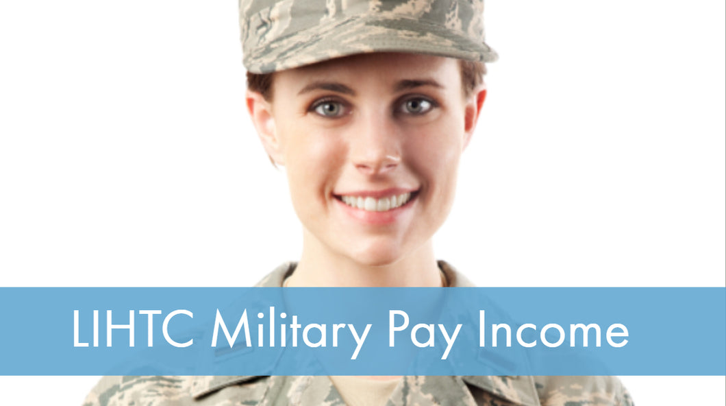 LIHTC Series: 13 Military Pay Income