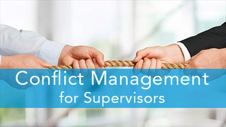 E2L: Conflict Management for Supervisors