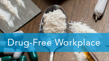 E2L: Drug-Free Workplace Series