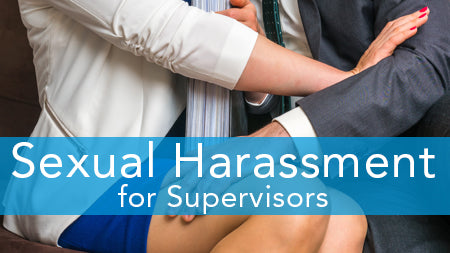 E2L: Sexual Harassment Series (Supervisor Version)