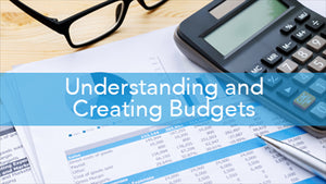 E2L: Understanding and Creating Budgets Series