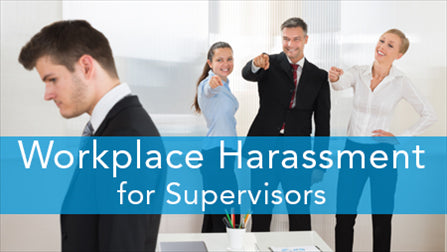 E2L: Workplace Harassment Series (Supervisor)