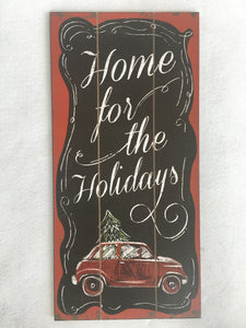 Christmas Home for the Holidays Sign