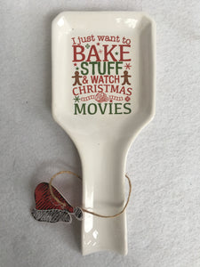 Christmas Bake Stuff and Watch Movies Spoon Rest