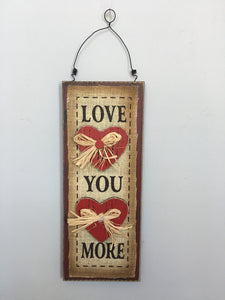 Valentine Love You More Sign