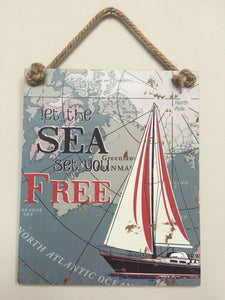 Beach Nautical Sailboat Let the Sea Set You Free Sign
