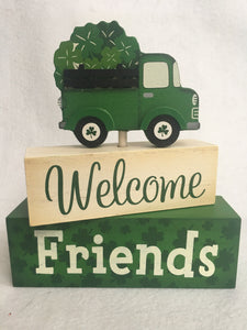 Saint Patrick's Day Welcome Friends Movable Block Sitter