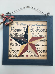 Patriotic God Bless America Home Sweet Home Star Sign