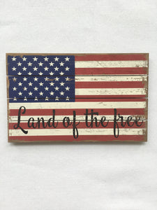 Patriotic Land of the Free Wooden Flag Sign
