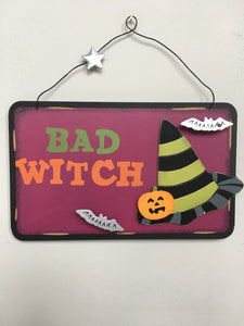 Halloween Bad Witch Good Witch Sign