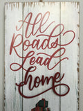 Christmas All Roads Lead Home Wooden and Metal Sign