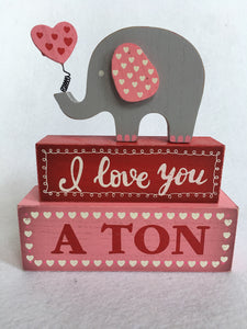 Valentine I Love You a Ton Elephant Block Sitter