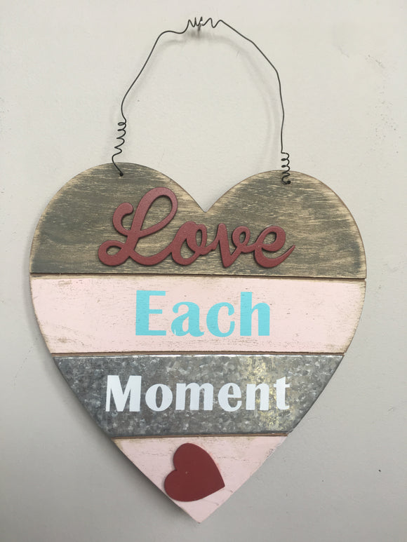 Valentine Love Each Moment Wood Heart Wall Hanging