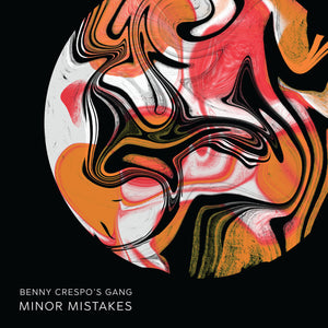 Benny Crespo's Gang - Minor Mistakes LP Orange
