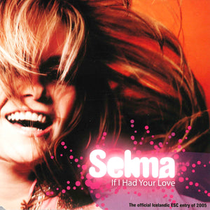 Selma - If I had your love