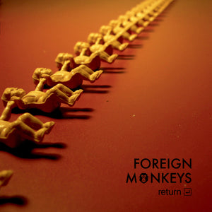 Foreign Monkeys - Return LP
