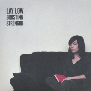Lay Low - Brostinn Strengur