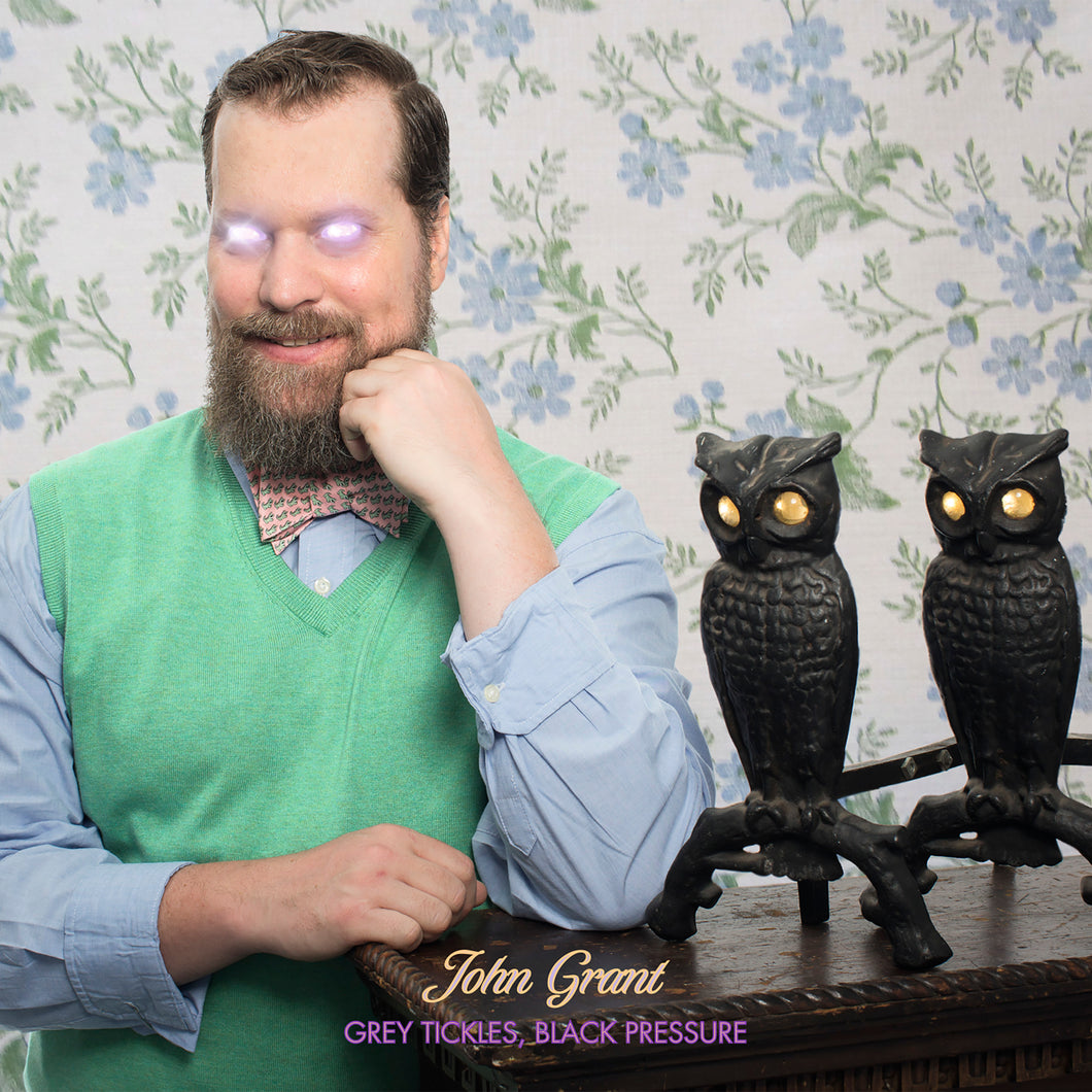 John Grant - Grey Tickles, Black Pressure