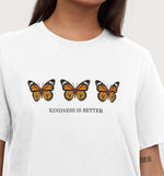 Kindness Is Better | Vegan Womens Tee