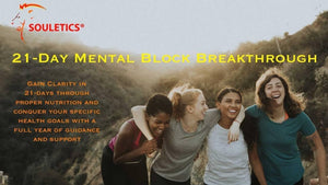 21 Day Mental Breakthrough Nutrition & Health Program