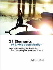 21 Keys of Souletics:  Lose Weight, Get In Shape, More Energy + Natural Remedies for Common Ailments (digital)