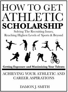 How To Get Athletic Scholarship