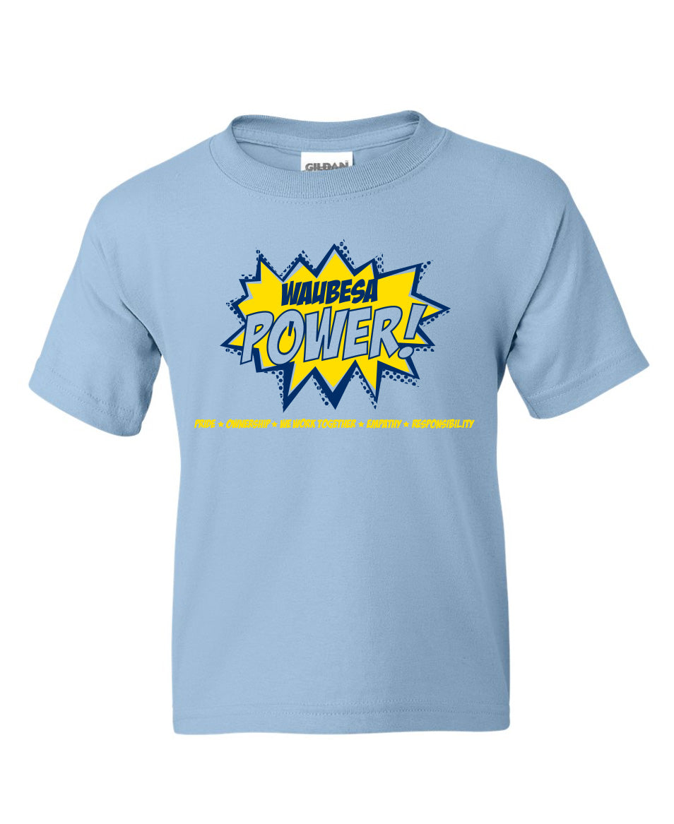 Waubesa Power! Shirt - Fifth Grade