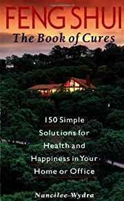 Feng Shui: The Book of Cures