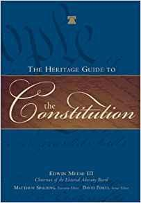 The Heritage Guide to the Constitution