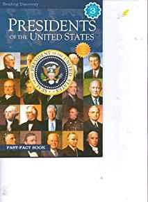 Presidents of the United States Reading Discovery Level 3 Reader (Fast Facts Book)