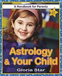 Astrology & Your Child: A Handbook for Parents