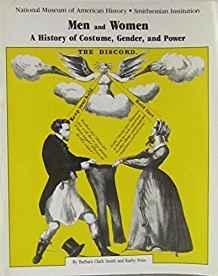 Men and Women: A History of Costume, Gender, and Power by Smith, Barbara Clark (1990) Paperback