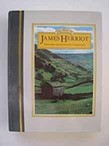 The Best of James Herriot: The Favorite Stories of One of the Most Beloved Writers of Our Time