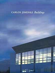 Carlos Jimenez: Buildings: (Architecture at Rice)