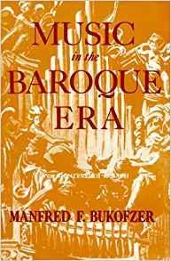 Music in the Baroque Era: From Monteverdi to Bach