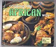 Cooking the African Way (Easy Menu Ethnic Cookbooks)