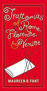 Trattorias of Rome, Florence, and Venice