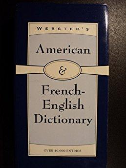 Webster's American & French-English Dictionary