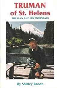 'Truman of St. Helens: The Man & His Mountain'