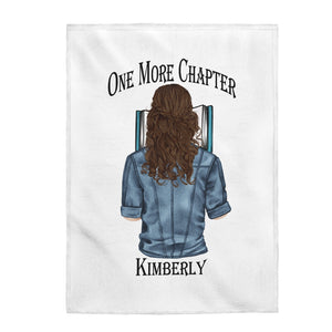 "Keep warm and comfy while you read ""One More Chapter"" with this personalized, comfortable throw blanket perfect for curling up with a good book.  Any bibliophile in your life will love this blanket as a Valentine gift, birthday gift, or thinking of you gift."
