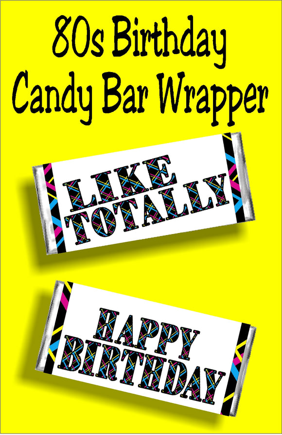 80s birthday candy bar wrapper everydayparties