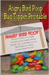 This bag topper printable would be the perfect party favor at my Angry Bird party. The boys will love being able to eat Angry Bird Poop. (What is it with boys and poop jokes anyway?)