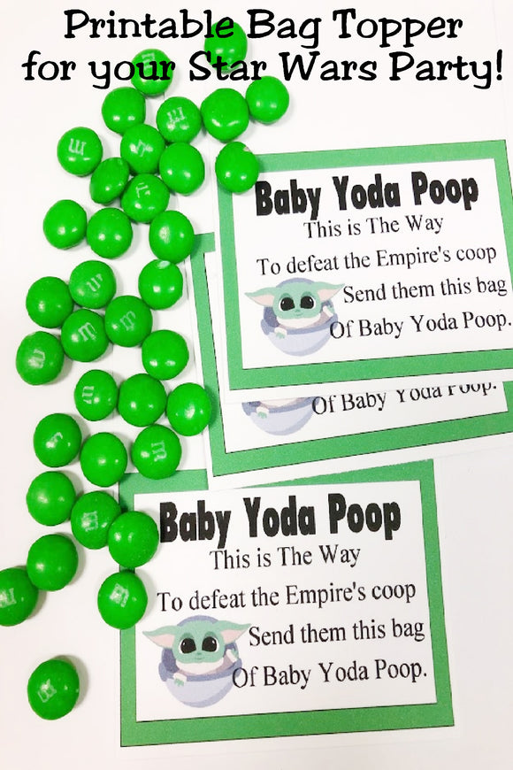 You can save the day, but can you save yourself from the Empire?  You can with this Baby Yoda Poop! This fun bag topper is perfect for a party favor at your Star Wars party or Mandelorian party.