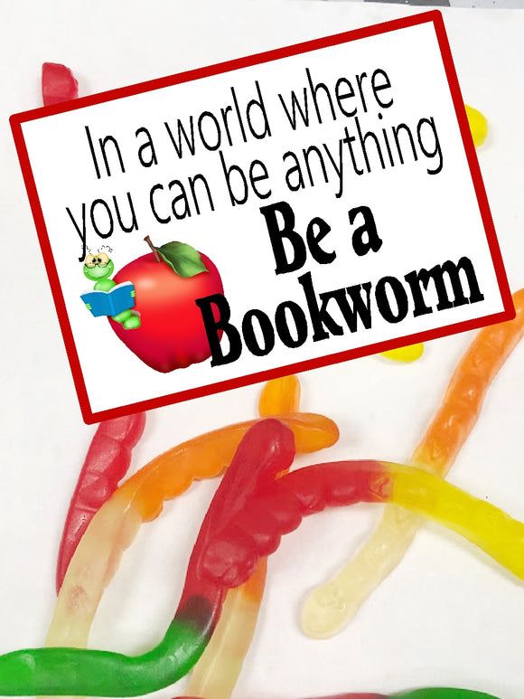In a world where you can be anything...be a bookworm!  This fun bag topper is a great gift idea for your classroom, kids, or to celebrate national library month.