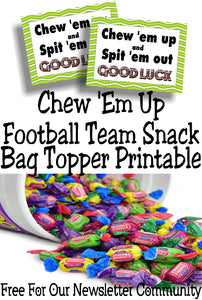 Chew 'Em Up Football Team Printable Bag Topper