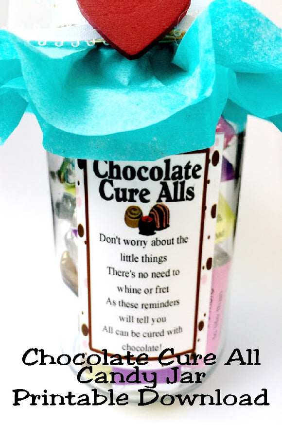 Cheer up a friend or give a fun gift with this Chocolate Cure All Candy Jar