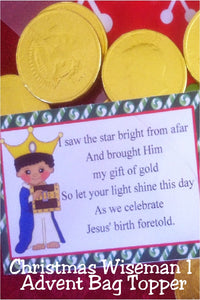Let the first wiseman help you to find the Christmas star and your gift of gold with this printable advent bag topper.  Add a bag of chocolate coin candies to this topper for a great Christmas gift or advent countdown this Christmas season.