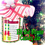 Elf Movie Quotes Candy Jar Download
