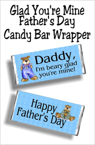 Daddy, I'm beary glad you're mine....Happy Father's Day.  Have your little one's give dad a cute Father's day card with this candy bar wrapper perfect for Father's day. #fathersdaycard #fathersdaygift #candybarwrapper