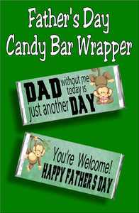 Dad without me, today is just another day....You're Welcome! Happy Father's Day.  Have your little one's give dad a cute Father's day card with this candy bar wrapper perfect for Father's day. #fathersdaycard #fathersdaygift #candybarwrapper